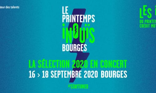 LE PRINTEMPS iNOUïS C'EST 34 CONCERTS DU 16 AU 18 SEPTEMBRE 2020 À BOURGES !